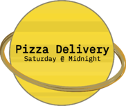 Pizza Delivery Saturday @ Midnight copy